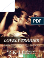R K Lilley - Lovely Trigger