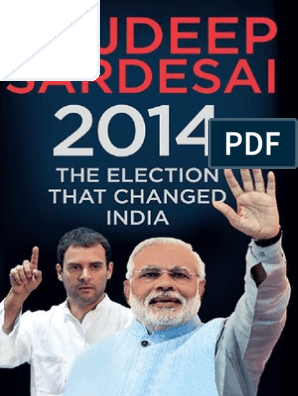2014-The-Election-that-changed-India pdf | Narendra Modi