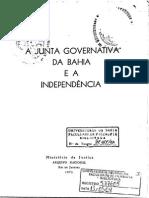 A Junta Governativa da Bahia e a Independencia