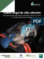Tráfico ilegal de vida silvestre BOLIVIA