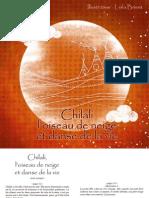 Chilali, l'oiseau de neige, et la danse de la vie