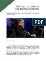 Stephen Hawking. El Bosón de Higgs Podría Destruir El Universo