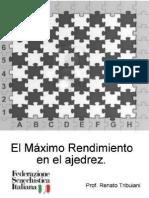 El Máxmo Rendimiento en El Ajedrez