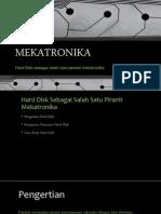 MEKATRONIKA - Harddisk Sebagai Piranti Mekatronika