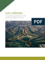 Forte Marghera una grande opportunità per la città