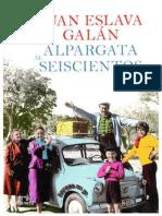 De La Alpargata Al Seiscientos - Juan Eslava Galan