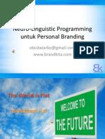 Neuro-Linguistic Programming Untuk Personal Branding