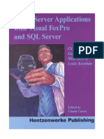 Client - Server Applications With Visual FoxPro and SQL Server