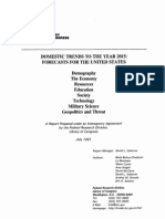 Domestic Trends to the Year 2015 - Forecasts for the United States - A Report Prepared Under an Interagency Agreement by the Federal Research Division Library of Congress - July 1991