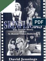 100 Skinflicks the Inside Story of the X-rat - Jennings David