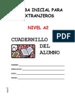 Nivel a2 Español Prueba Nivel