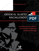 DESDE EL SUJETO RACIALIZADO, Consideraciones sobre el Pensamiento indianista de Fausto Reinaga, de Carlos Macusaya Cruz
