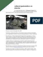 Patrimonio cultural guatemalteco en peligro de extinción.docx