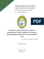 Evaluación del estado actual del suelo en relación a las propiedades físicas, químicas y biológicas en tres sistemas de manejo (agrobiológico, agroforestal y local) en el Municipio de Vinto