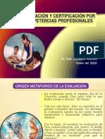 Evaluacion y Certificacion Por Competencias