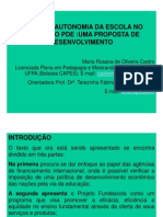 Slide Da Gestão e Autonomia Da Escola No Âmbito Do PDE
