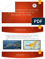 Proyecto Construcción Cavernas Para Almacenar Crudo en Mongstad