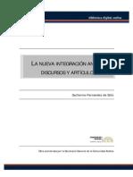 La Nueva Integración Andina Discursos y Artículos Por Guillermo Fernández de Soto