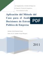 Aplicación Del Método Del Caso Para El Análisis de Decisione