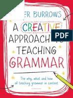 Creative Approach to Teaching Grammar, A - Burrows, Peter [SRG]
