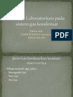 Analisis Laboratorium Pada Sistem Gas Kondensat