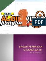 Bagan Perbaikan Speaker Aktif
