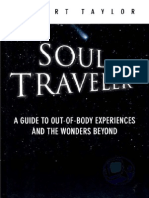Albert Taylor - Soul Traveler a Guide to Out-Of-Body Experiences and the Wonders Beyond