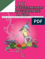 101 Recetas Vegetarianas Para s - Moreno, Ana