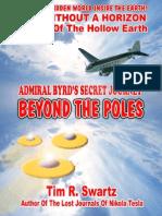 Tim R Swartz - Admiral Byrd's Secret Journey Beyond the Poles