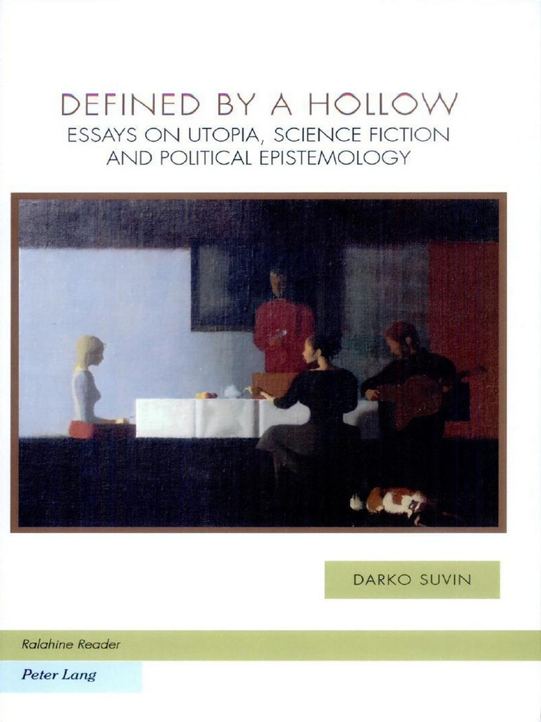 darko-suvin-defined-by-a-hollow-essays-on-utopia-science-fiction-and ...
