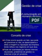 Gestao de crise A comunicação em momento decisivo - Isabela Pimentel .ppt
