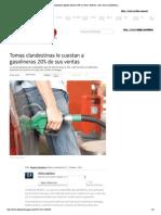 21-10-14 Gasolinerías legales reducen 20% su venta; detectan 2,662 tomas clandestinas