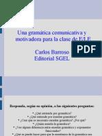 Una gramatica comunicativa y motivadora para la clase de ELE