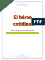 Steinberg Delia - Heroe Cotidiano