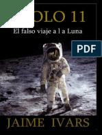 El Falso Viaje a La Luna - Jaime Ivars
