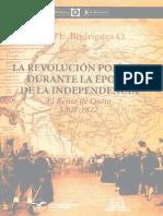 La Revolución Política Durante La Época de La Independencia. El Reino de Quito - Rodríguez O., Jaime E.