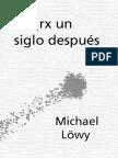 Lowy, Michael - Marx Un Siglo Despues [PDF]