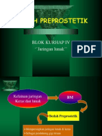 Bedah Preprostetik Jar.lunak