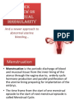 A Quick Overview on Menstrual Irregularity... A Newer Approach (AUB)