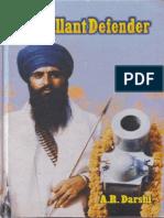 The Gallant Defender Sant Jarnail Singh Bhindranwale