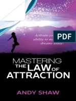 Mastering the Law of Attraction Copyright Andy Shaw 2014