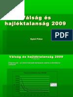 Válság és Hajléktalanság 2009