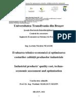 Evaluarea tehnico-economică şi optimizarea costurilor calităţii produselor industriale