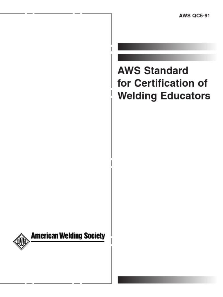 Aws Q5 91 Standard For Certification Of Welding Educators