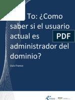 How to - Como saber si el usuario actual es administrador del Dominio
