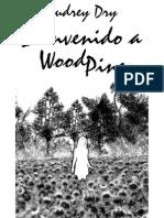 Bienvenido a WoodPine - Audrey Dry
