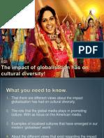theimpactofglobalisationsonculturaldiversity-130324160124-phpapp01