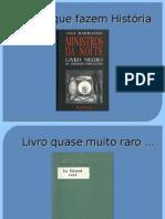 Livros que fazem História