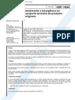 NBR 14064 -2003- - Atendimento a Emergencia No Transporte Rodoviario de Produtos Perigosos