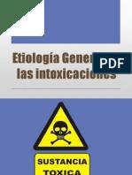 Etiología General de Las Intoxicaciones